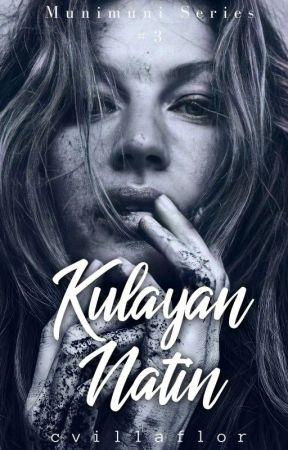 Kulayan Natin (Munimuni Series #3) by cvillaflor