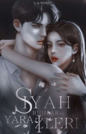SİYAH RUHLAR VE YARA İZLERİ  by candanyetkil