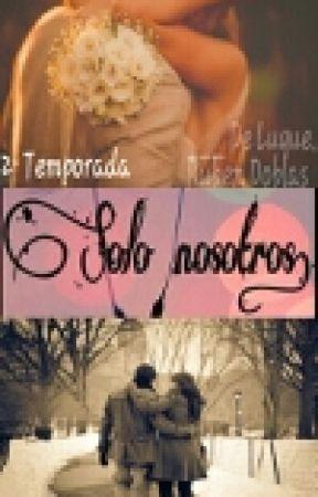 Solo nosotros [Rubius] {TERMINADA} by whoiseliii
