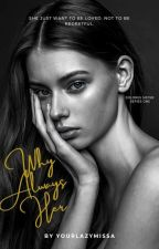 Pain Series #01:Why Always My Sister? by QUIN_ALIAH21