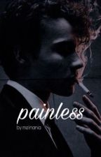 PAINLESS || matheo riddle  by melinania