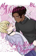 My Million Dollar Boyfriend by JerryDaMouse