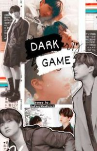 Dark Game || Chenji/Jichen (END)✔️ [PROSES PENERBITAN] cover