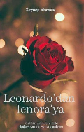 Leonardo' dan Lenora'ya by zeynepokuyucuu