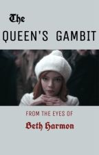 The Queens Gambit♕Story Told from Beth's Eyes and Others by heyyy_chummy