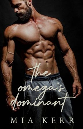 The Omega's Dominant by authormiakerr