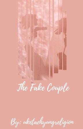 The Fake Couple || Taekook by uketaehyungreligion