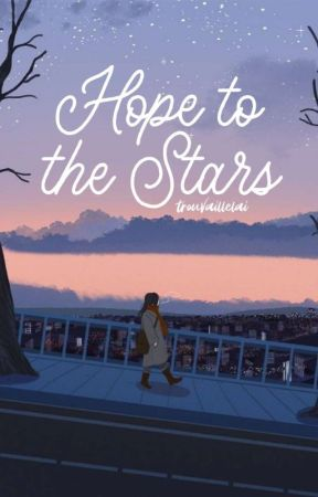 Hope To The Stars by trouvaillelai