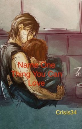 Name One Thing You Can Love (WinterSpider) by Crisis34