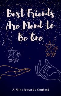 Best Friends Are Mend to Be One! [AWARDS] cover
