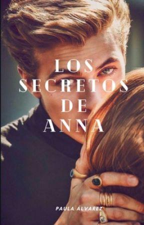 Los secretos de Anna by PaulaAlvarrezzz