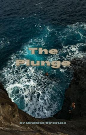 The Plunge by Mindless-Direction