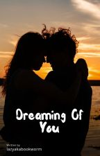 Rishabala OS : Dreaming Of You by lazyakabookworm