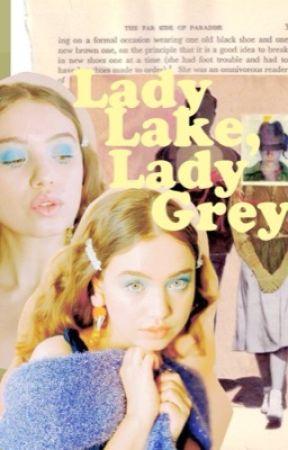 Lady Lake, Lady Grey.   Declan Lynch by gorgongirIs