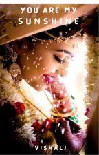 You are my Sunshine by VishaliBaburaj