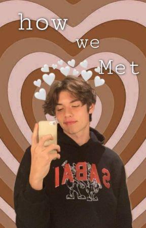 how we met- LOUIS PARTRIDGE by louisismybae0