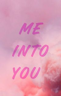 ME INTO YOU  cover