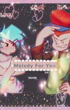 Melody For You [FnF picoxbf fanfic] by jgelato