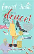 Deuce! by LucindaNancy