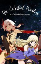 The Celestial Priestess {FT x HI3rd Fanfiction} by kwaiiquinkittie