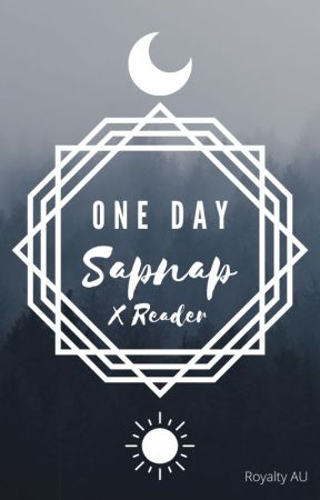 One Day | Sapnap  x Reader | Royalty AU by ScarceZaza