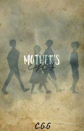 Mother's Eyes by BroughtToHell