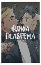 ironía blasfema by Nephila_