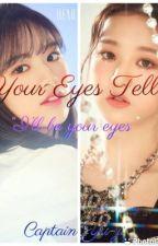 Your Eyes Tell (magic shop sequel) by Winter-Rain1315