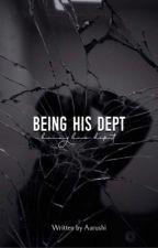 Being his debt [Season 2]  by Aarushi_BTS