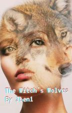 The Witch's Wolves (GxGxG) by YezWorkingGirl