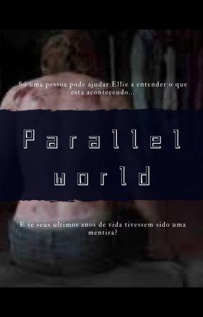 Parallel world - The last of us by wtfjadejz