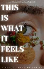 This is what it feels like by -vibeswithclaire