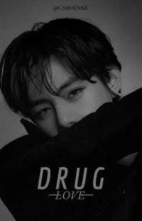Drug Love cover