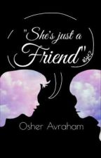 """""""היא רק ידידה"""" // """"She's just a friend"""" by Osher_Avraham"""