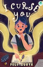 I Curse You oleh felisurya