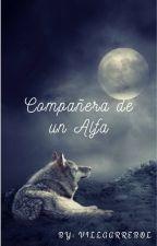 Compañera de un alfa by VillaArrebol