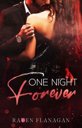 One Night, Forever by RavenRobinson116