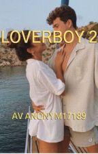 LOVERBOY 2 av Anonym17189