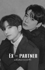 whatevermiashi tarafından yazılan ✅Ex-Partner  Taekook adlı hikaye