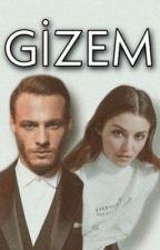 GİZEM by lynchmind