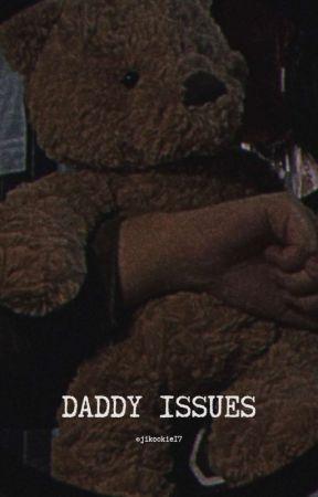 DADDY ISSUES || J.JK × Reader by jikookie17