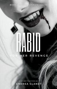 Rabid for her revenge cover
