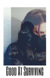 Good At Surviving || Bucky Barnes ||   cover