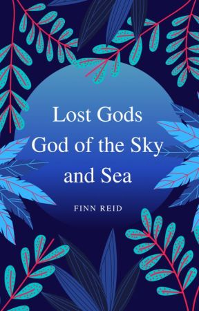 Lost Gods: God of the Sky and Sea by Peanuts_and_Pears
