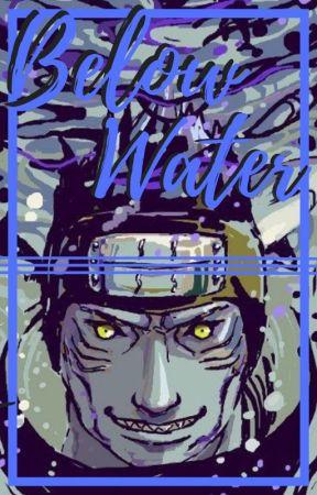 Below Water | Kisame Hoshigaki (Kisame Love Story) by Jewleya