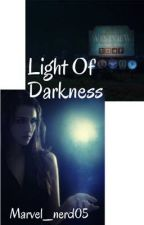 Light Of Darkness by Marvel_nerd05