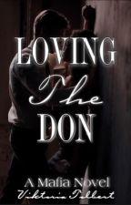 Loving The Don by viktoriatolbert2