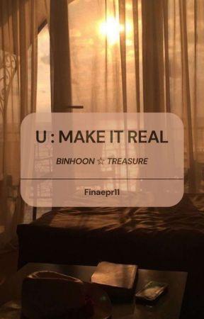 (ii) U : Make It Real [Binhoon] by Papinda_