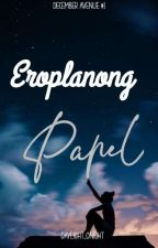Eroplanong papel DECEMBER AVENUE 1(ongoing) by cherrein