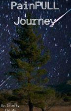 PainFull Journey by writingkiddo90